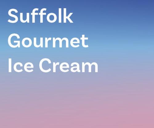 Suffolk Gourmet Ice Cream