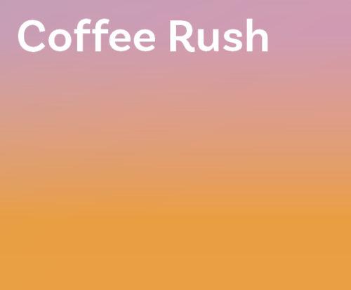 Coffee Rush