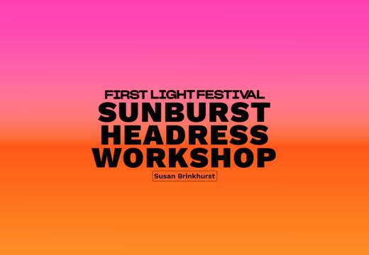 Sunburst Headdress Workshop