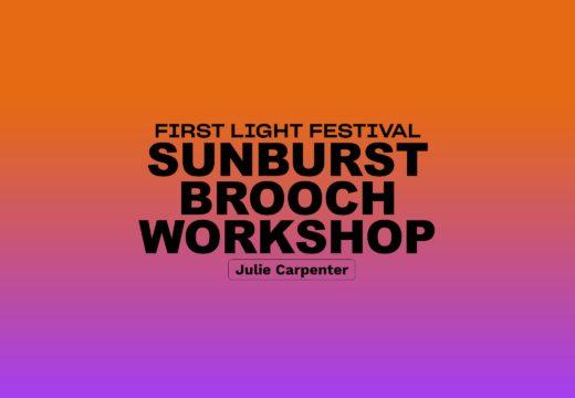 Sunburst Brooch Workshop