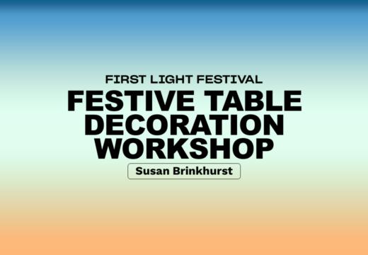 Festive Table Decoration Workshop
